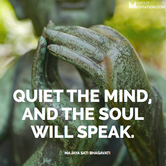Quiet the mind, and the soul will speak. / Tranquillizza la mente,  e l'anima parlerà.